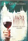 Ein Vampir kommt selten allein (Band 6)