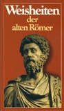 Weisheiten der alten Römer