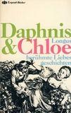 Daphnis & Chloe und andere berühmte Liebesgeschichten