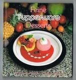 Feine Tupperware-Desserts